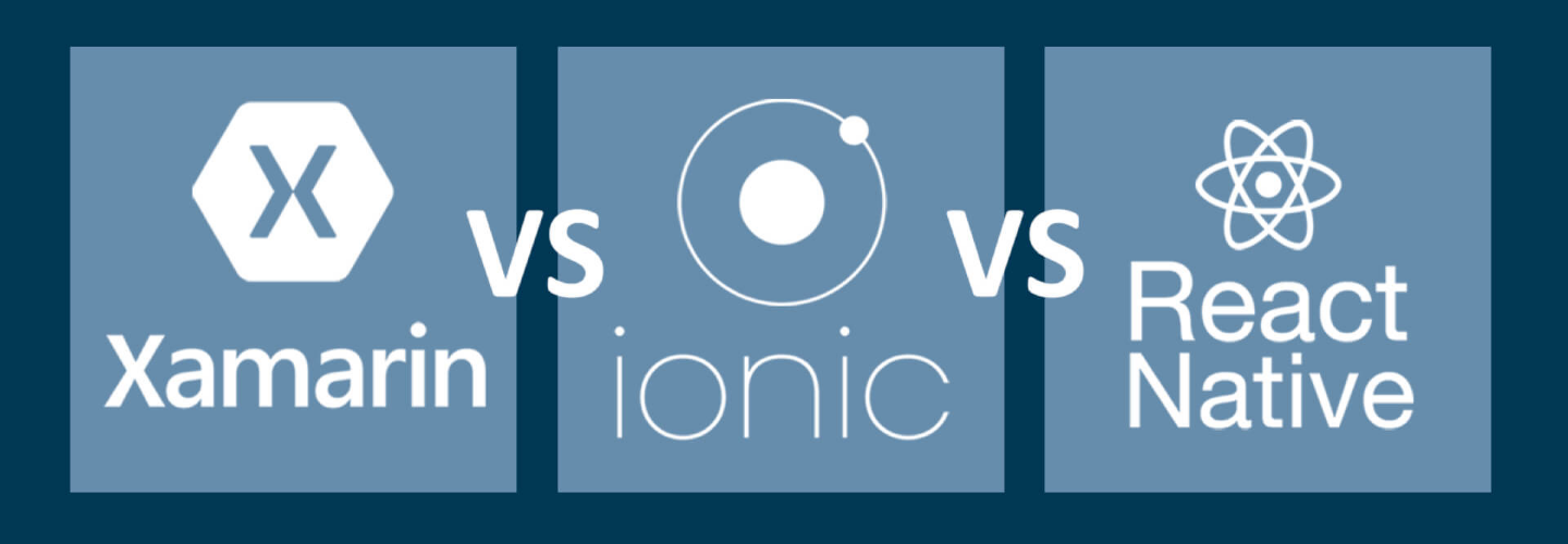 React Native vs Xamarin vs Ionic (2019): cross-platform frameworks